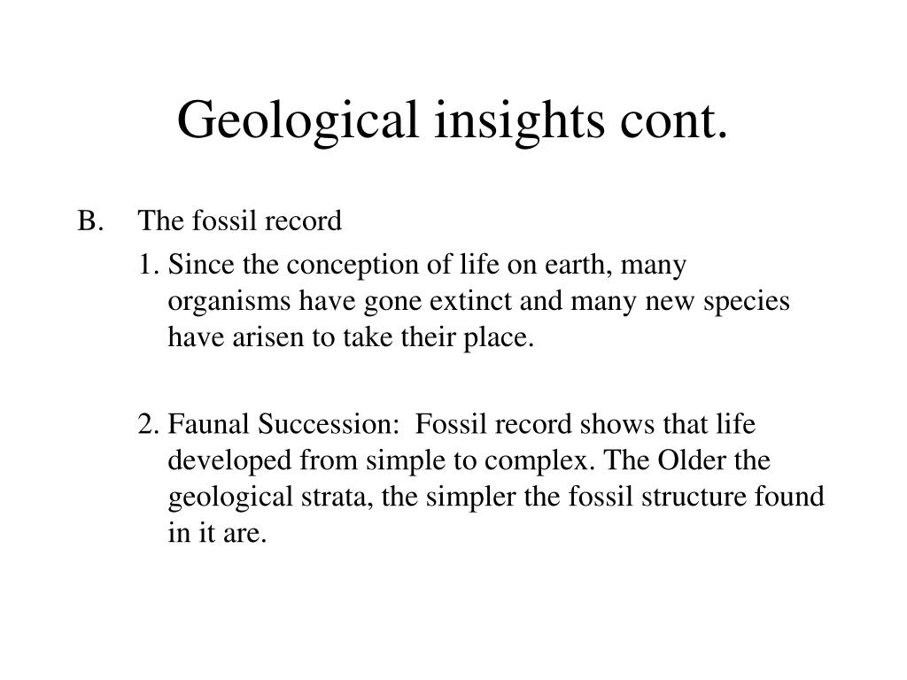Geological insights cont.