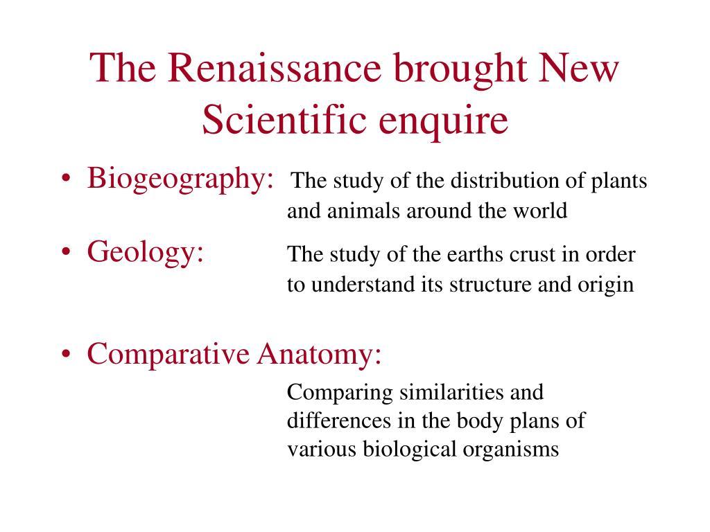 The Renaissance brought New Scientific enquire