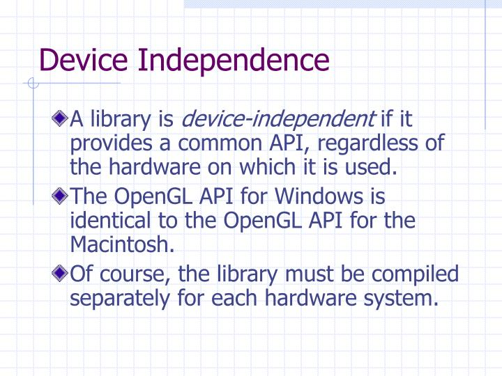 Device independence l.jpg