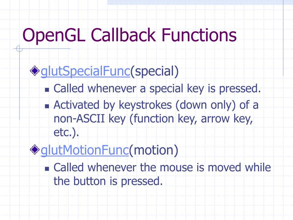 OpenGL Callback Functions