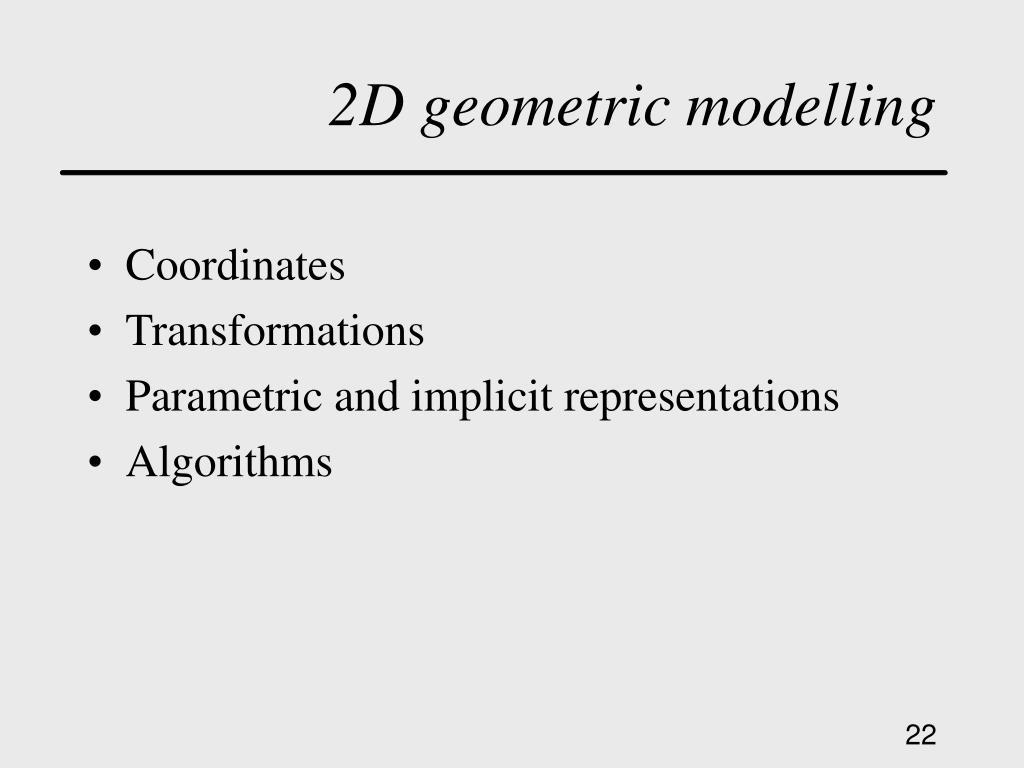 2D geometric modelling