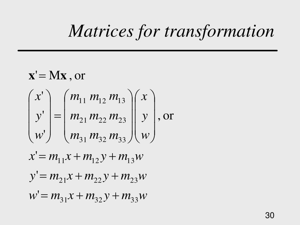 Matrices for transformation
