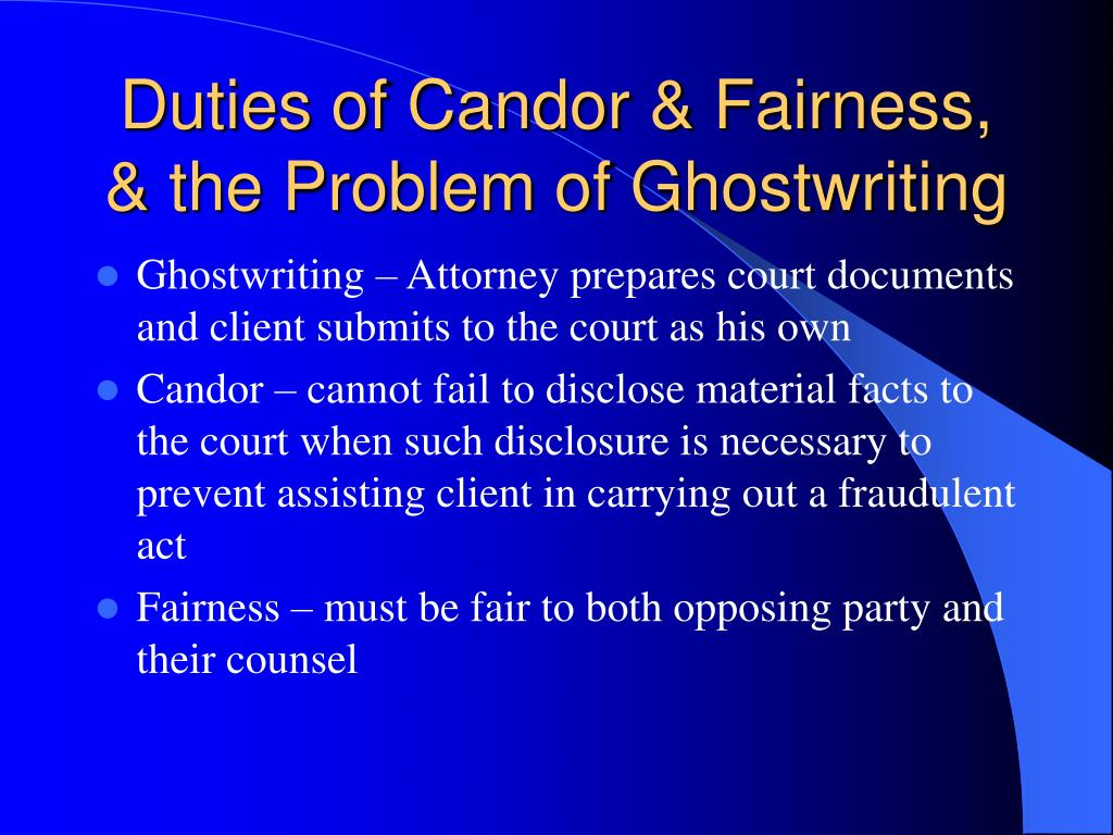 Duties of Candor & Fairness, & the Problem of Ghostwriting