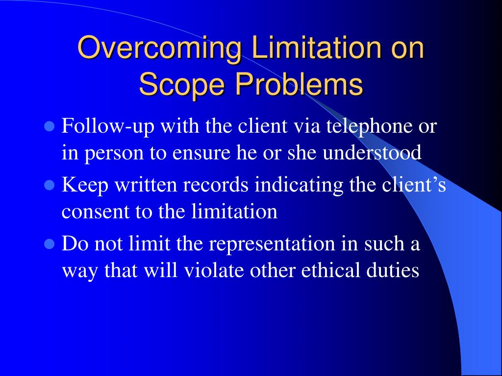 Overcoming Limitation on Scope Problems
