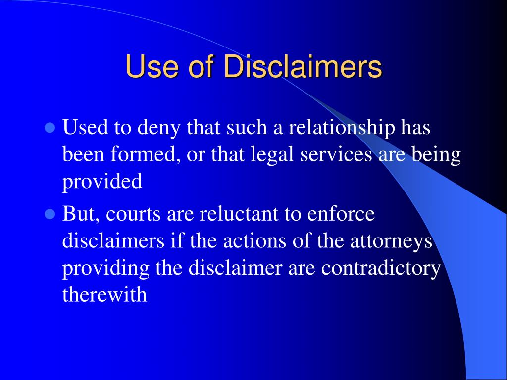 Use of Disclaimers