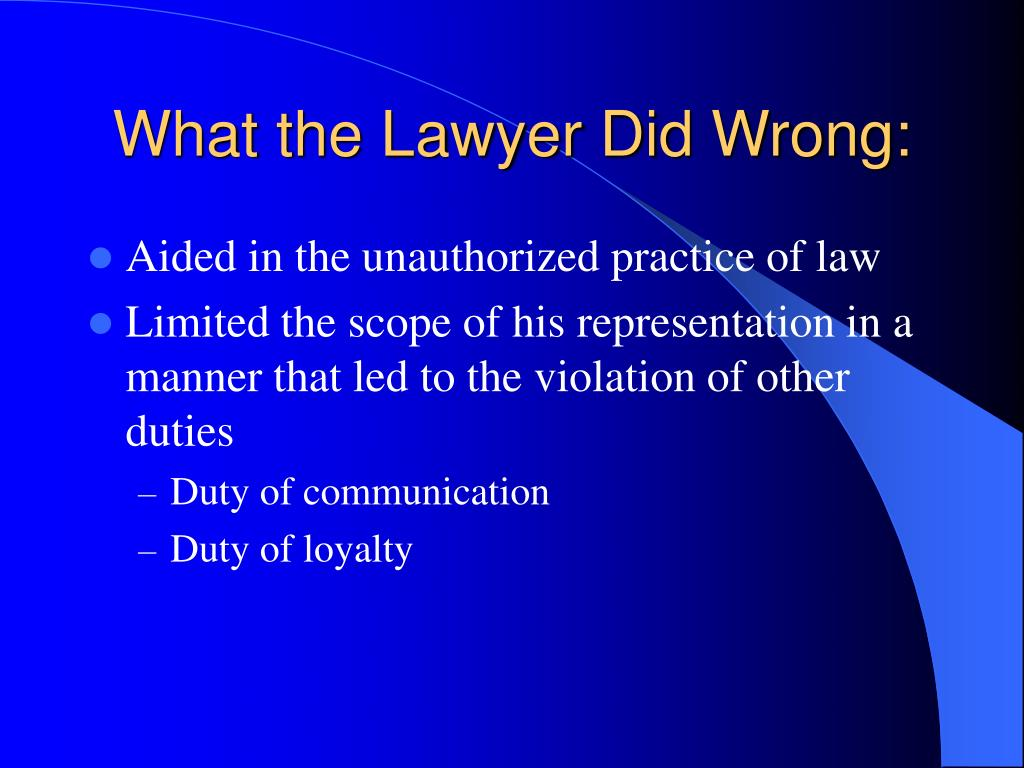 What the Lawyer Did Wrong: