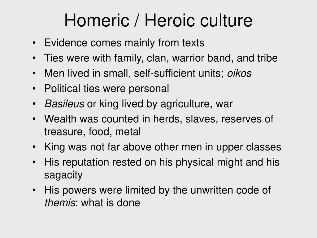 Homeric / Heroic culture