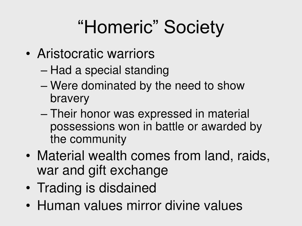 """""""Homeric"""" Society"""