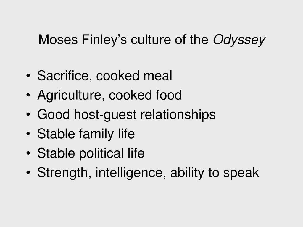 Moses Finley's culture of the