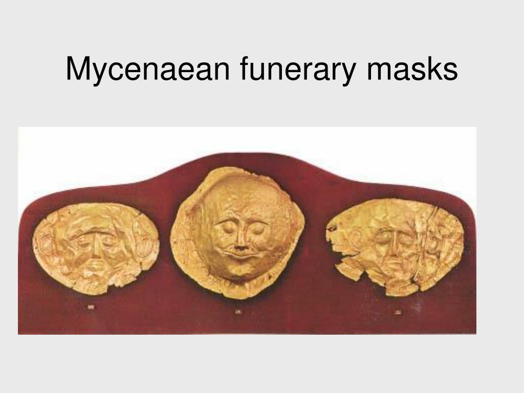 Mycenaean funerary masks