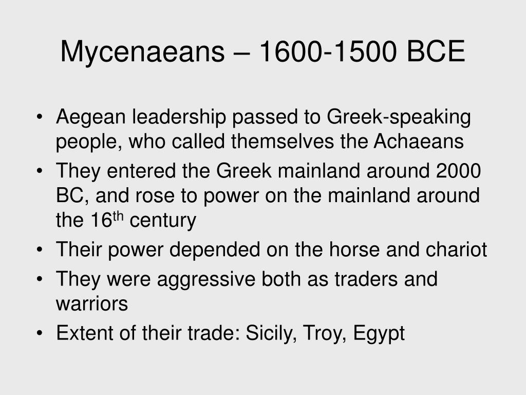 Mycenaeans – 1600-1500 BCE