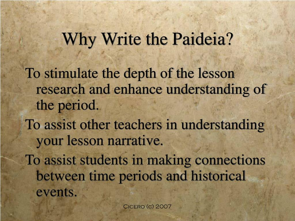 Why Write the Paideia?