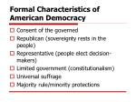 formal characteristics of american democracy