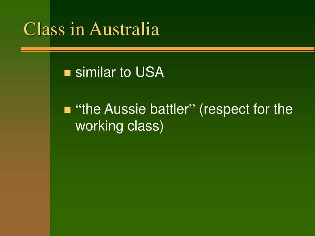 social class in australia Nine random general population surveys from australia, two from california and  one each from germany and south africa are listed in which either a racism or a .