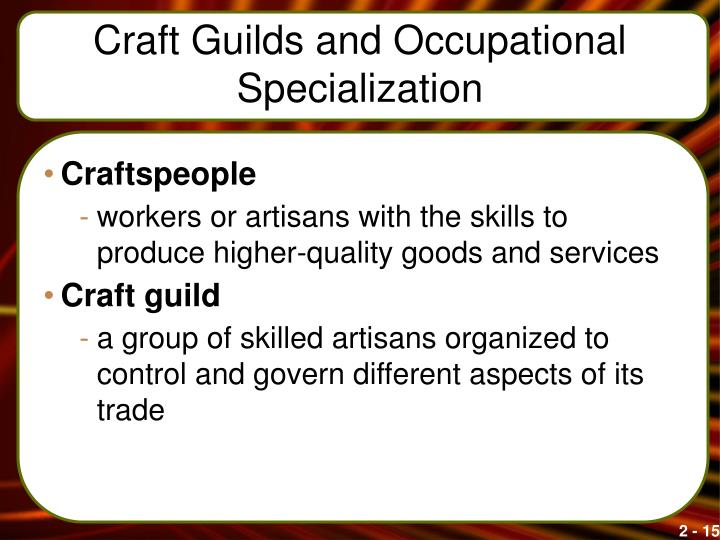 Craft Guilds and Occupational Specialization