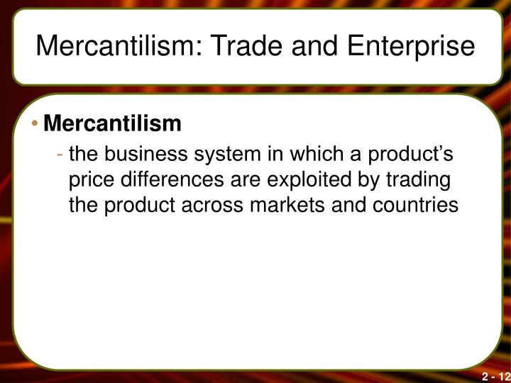 Mercantilism: Trade and Enterprise