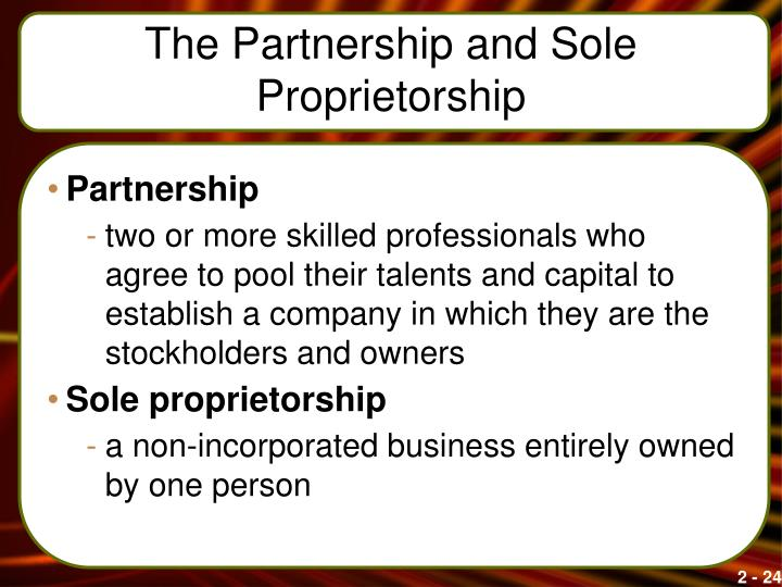 The Partnership and Sole Proprietorship