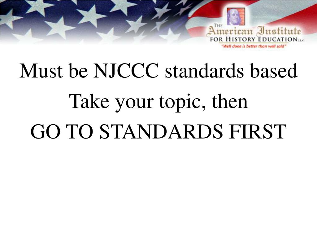 Must be NJCCC standards based
