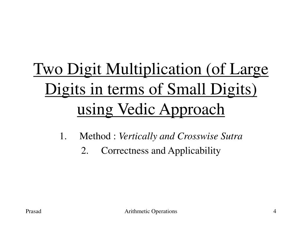 Two Digit Multiplication (of Large Digits in terms of Small Digits) using Vedic Approach