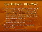 signed integers other ways