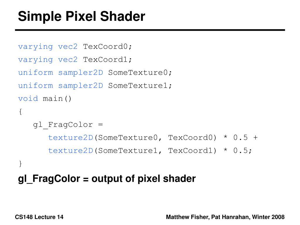 Simple Pixel Shader