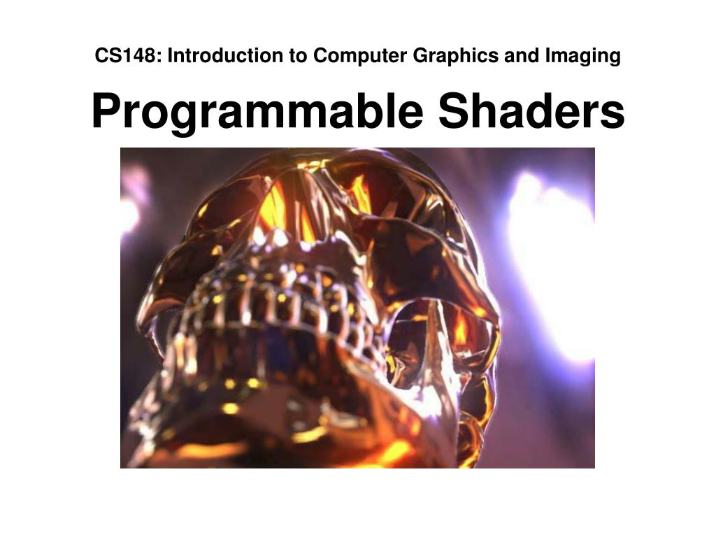 CS148: Introduction to Computer Graphics and Imaging