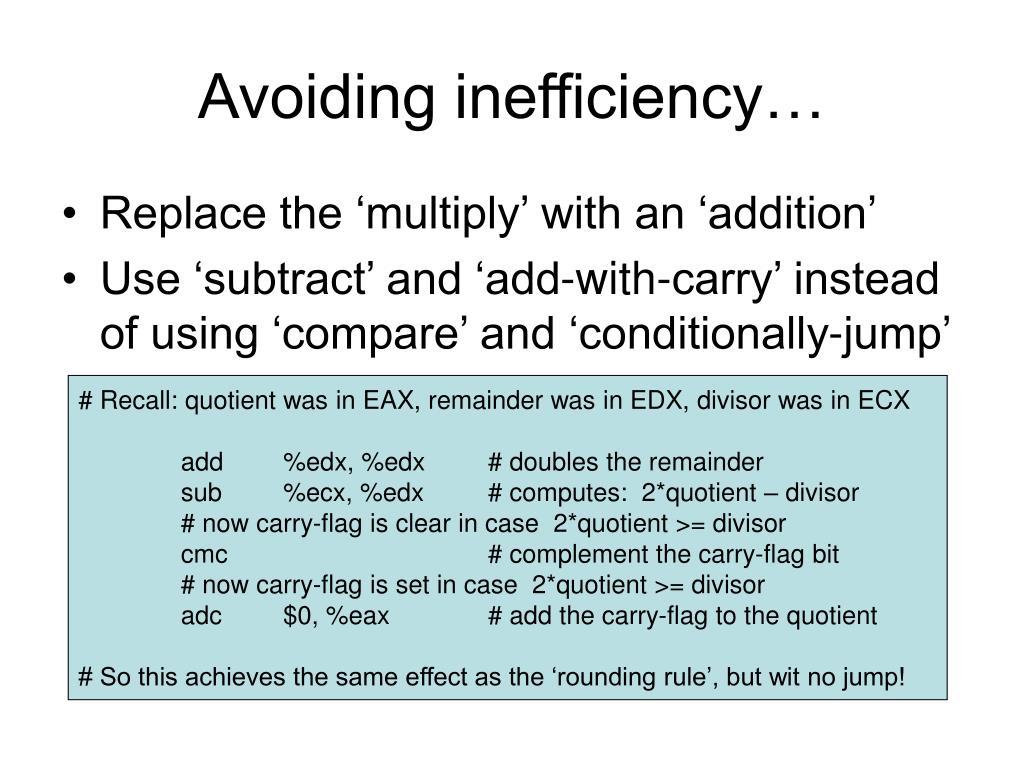 Avoiding inefficiency…