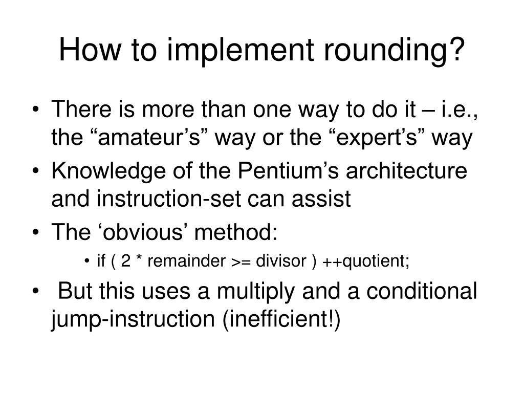 How to implement rounding?