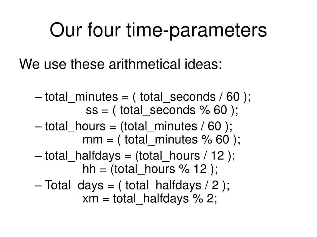 Our four time-parameters