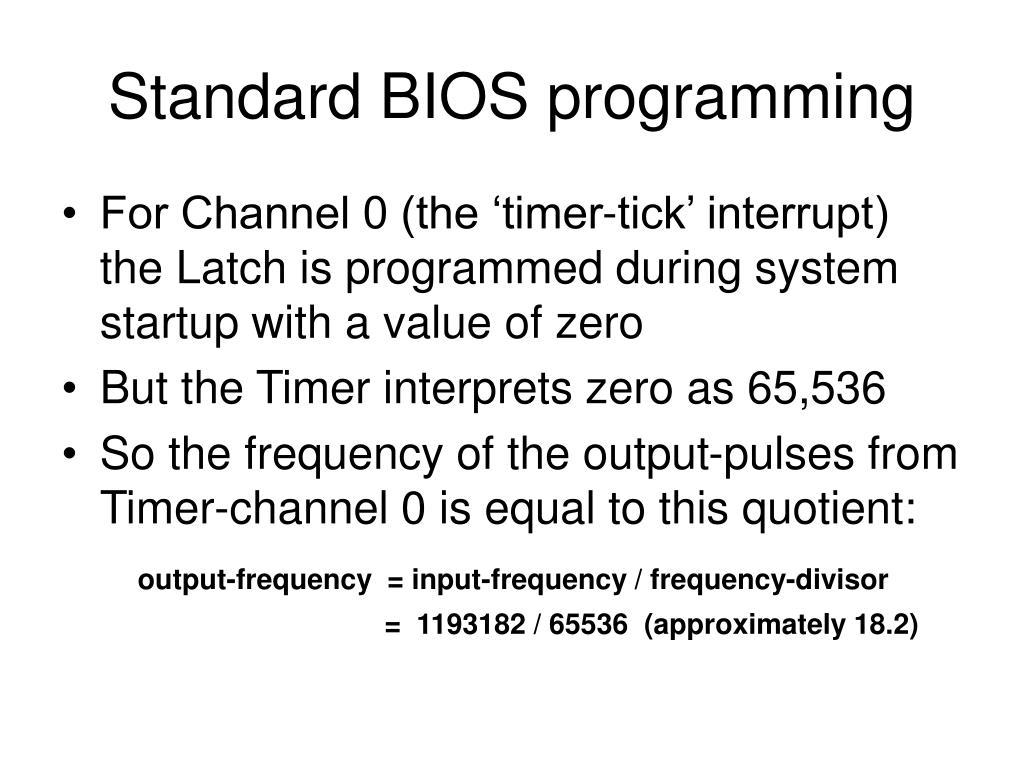 Standard BIOS programming