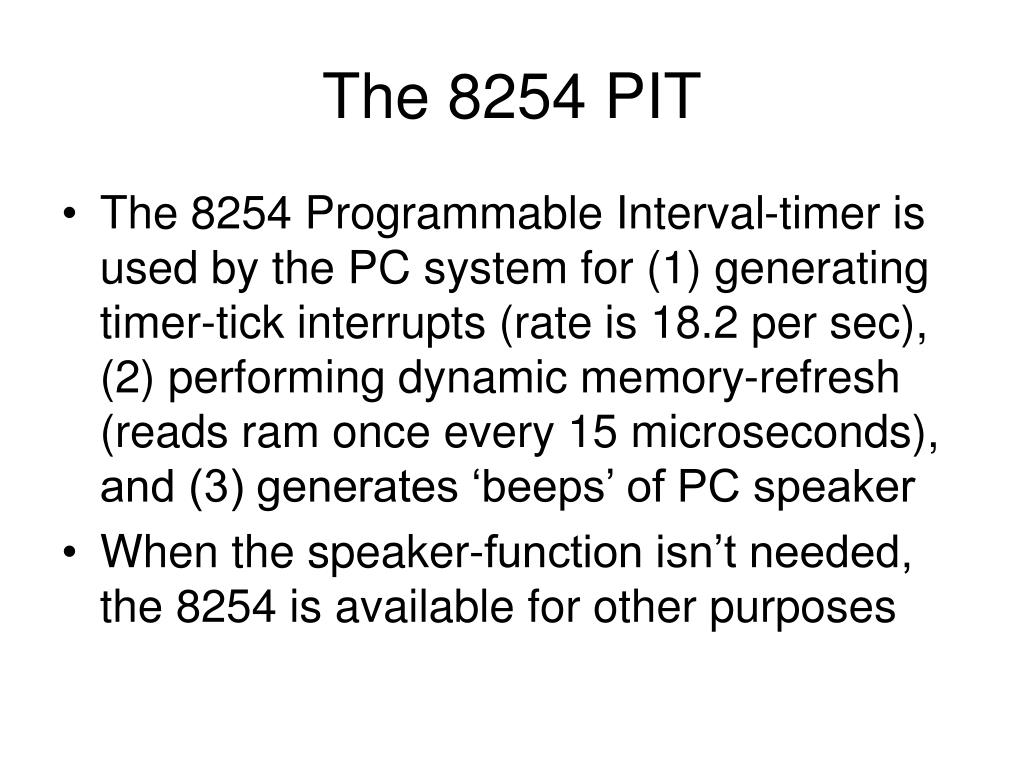The 8254 PIT