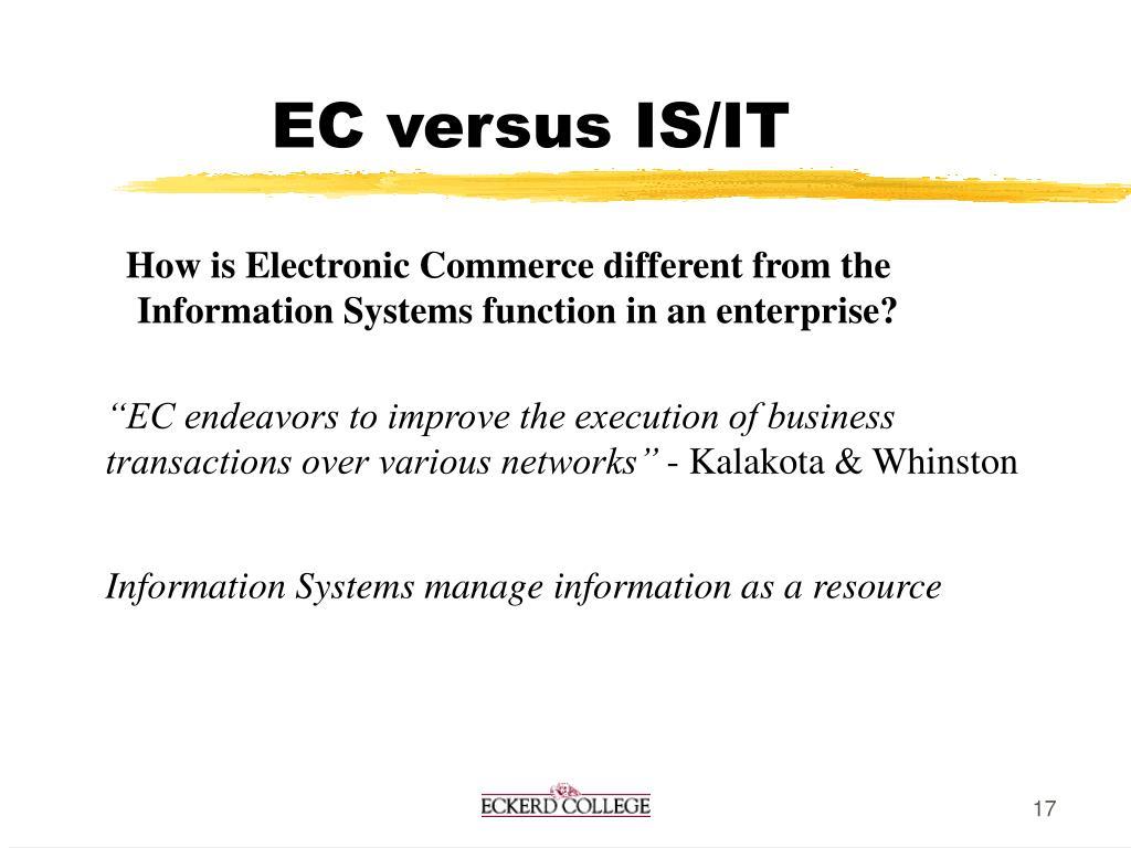 EC versus IS/IT