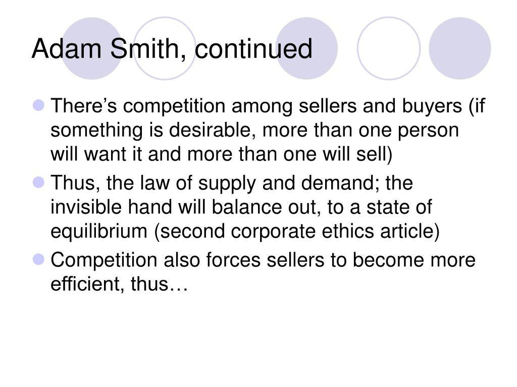 Adam Smith, continued