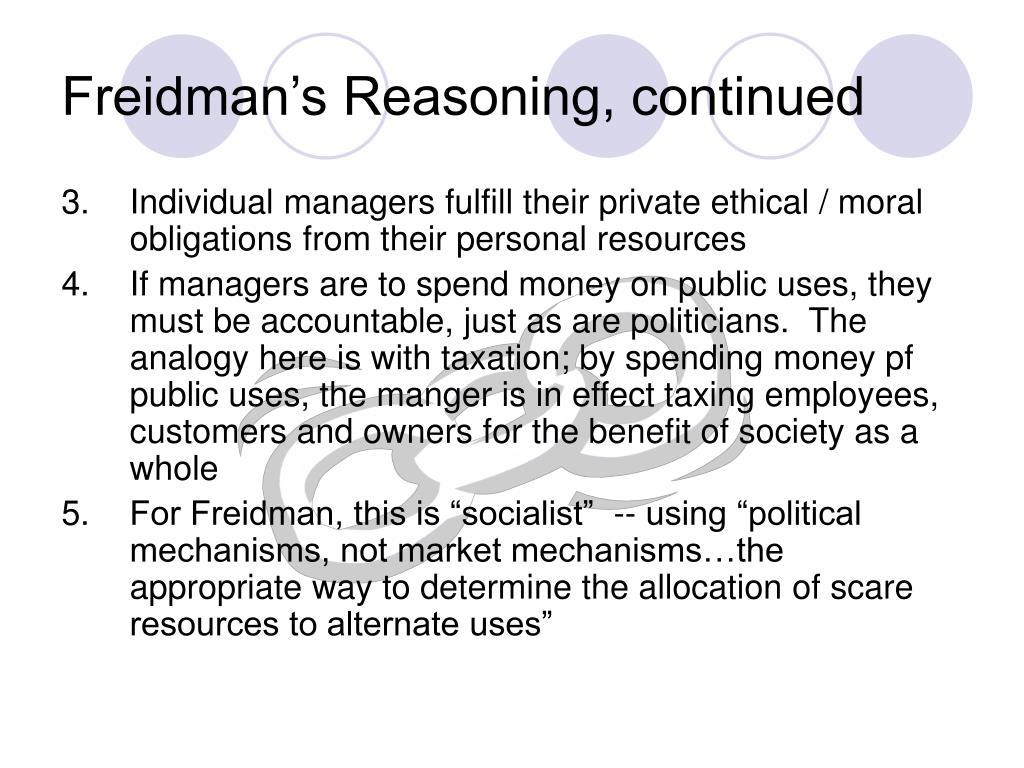 Freidman's Reasoning, continued