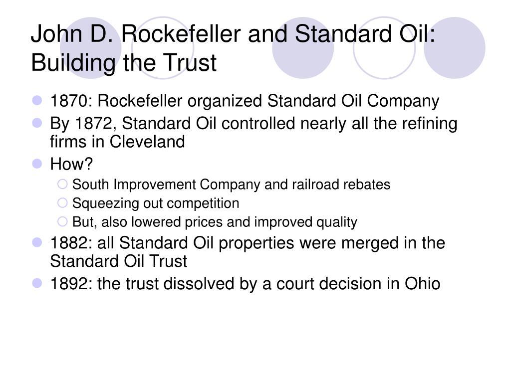 John D. Rockefeller and Standard Oil: Building the Trust