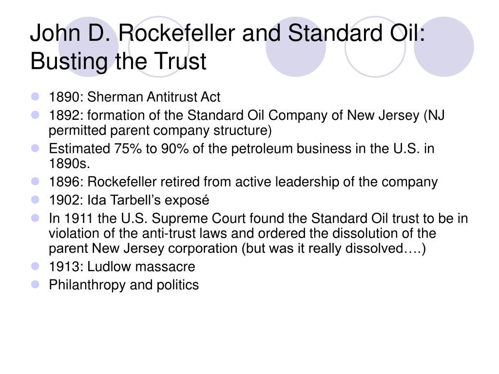 John D. Rockefeller and Standard Oil: Busting the Trust