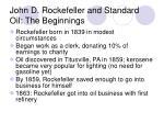 john d rockefeller and standard oil the beginnings