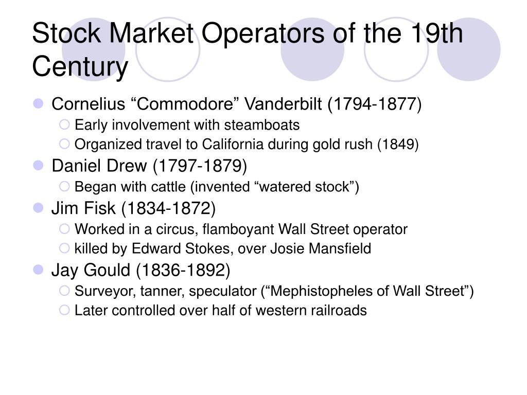 Stock Market Operators of the 19th Century