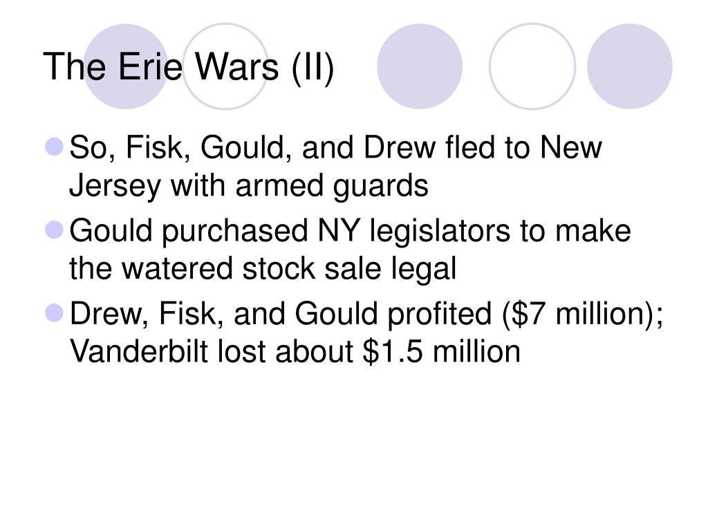 The Erie Wars (II)