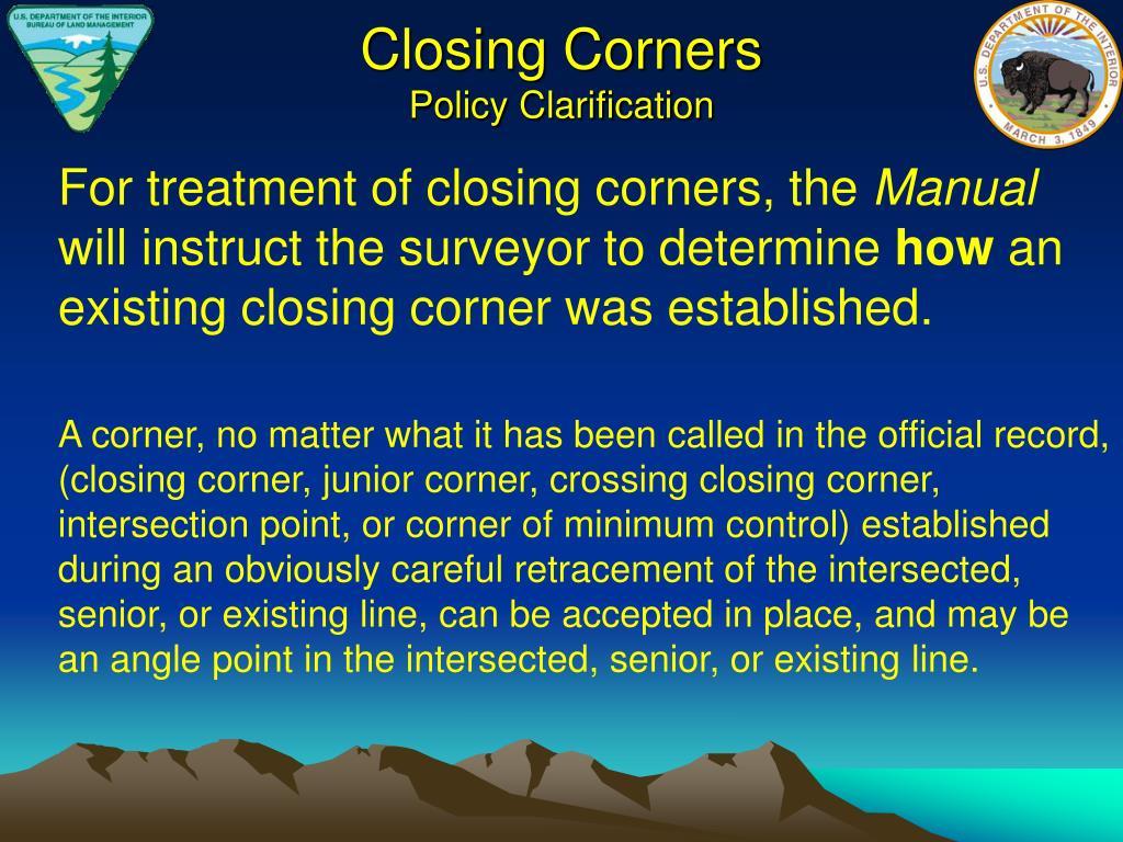 Closing Corners