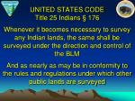 united states code title 25 indians 176