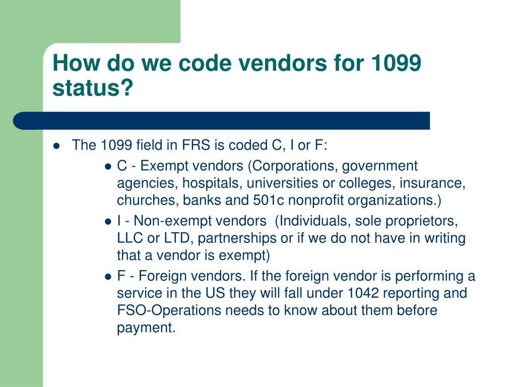 How do we code vendors for 1099 status?