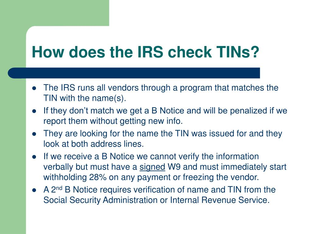 How does the IRS check TINs?