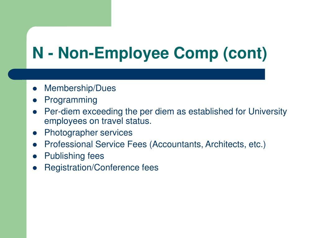 N - Non-Employee Comp (cont)