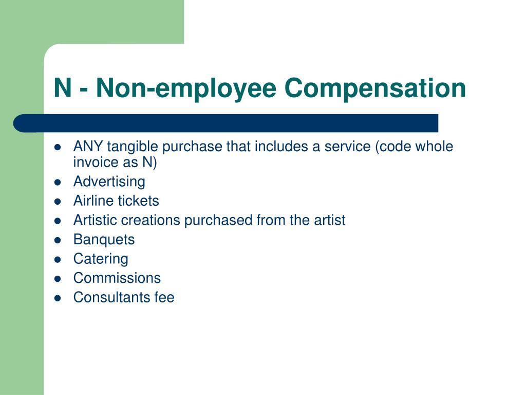 N - Non-employee Compensation