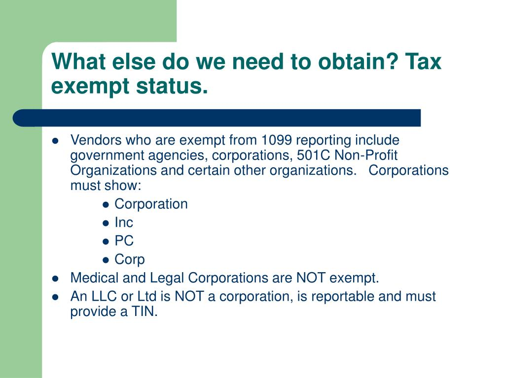 What else do we need to obtain? Tax exempt status.