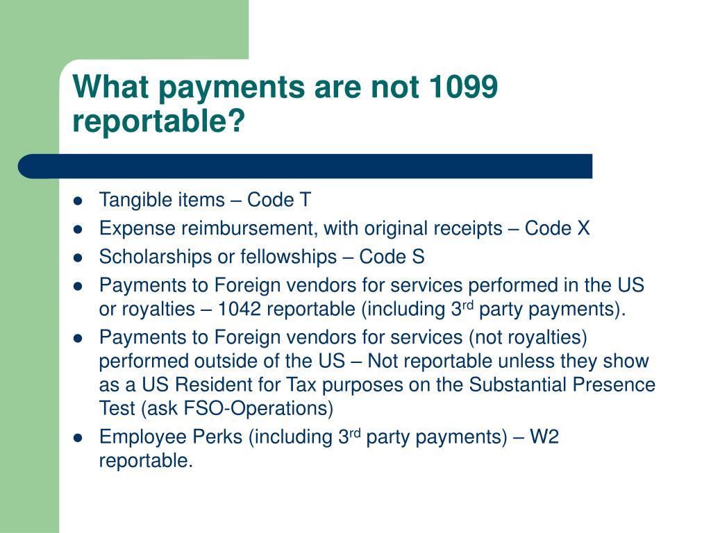 What payments are not 1099 reportable?