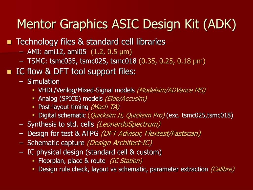 Mentor Graphics ASIC Design Kit (ADK)