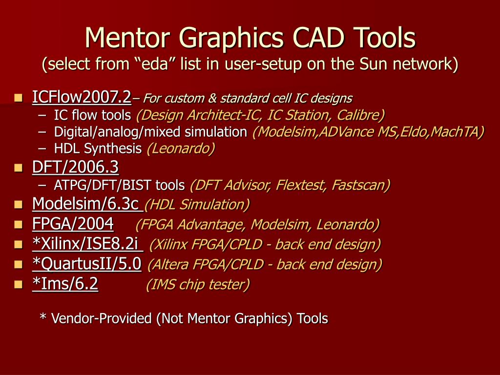 Mentor Graphics CAD Tools