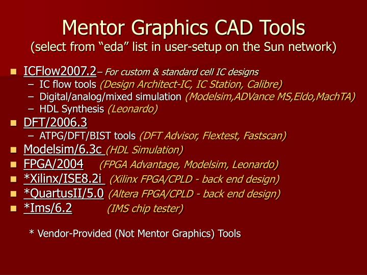 Mentor graphics cad tools select from eda list in user setup on the sun network